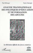 ANALYSE TRANSNATIONALE DES POLITIQUES D'ÉDUCATION ET DE FORMATION DES ADULTES