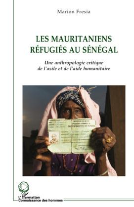Les mauritaniens réfugiés au sénégal - une anthropologie cri