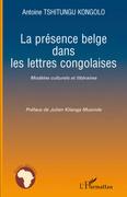 La présence belge dans les lettres congolaises