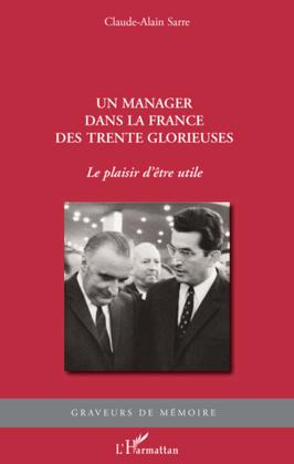 Un manager dans la france des trente glorieuses - le plaisir