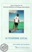 LE TOURISME LOCAL