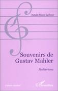SOUVENIRS DE GUSTAV MAHLER