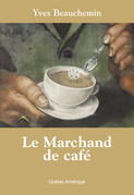 Le Marchand de café
