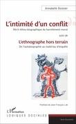 L'intimité d'un conflit : Récit ethno-biographique du harcèlement moral