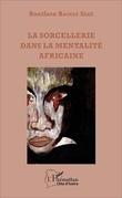 La sorcellerie dans la mentalité africaine