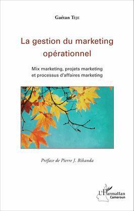 La gestion du marketing opérationnel