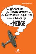 Les moyens de transport et de communication dans l'oeuvre d'Hergé