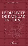 Le dialecte de Kashgar en Chine