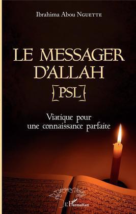 Le messager d'Allah (PSL)