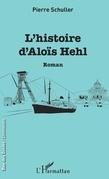 L'histoire d'Aloïs Hehl