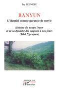 Banyun l'identité comme garantie de survie - histoire du peu