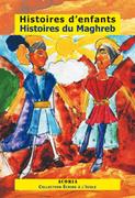 Histoires d'enfants histoiresdu maghreb