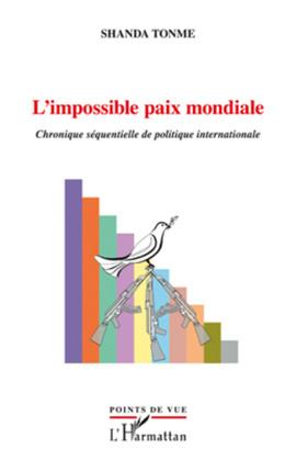 L'impossible paix mondiale