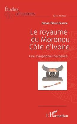 Le royaume du Moronou Côte d'Ivoire