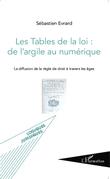 Les Tables de la loi : de l'argile au numérique