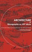 Architecture et ethnographie au XIXe siècle