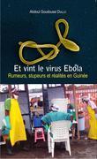 Et vint le virus Ebola