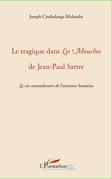 LE TRAGIQUE DANS LES MOUCHES DE JEAN-PAUL SARTRE