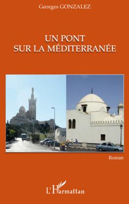 Un pont sur la méditerranée -roman