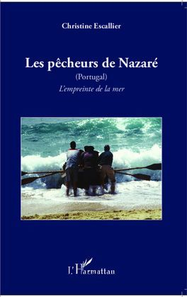 Les pêcheurs de Nazaré (Portugal)