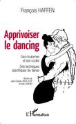 Apprivoiser le dancing