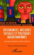 Dissonances, mélodies sociales et politiques mauritaniennes