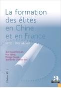 La formation des élites en Chine et en France (XVIIe - XXIe siècles).