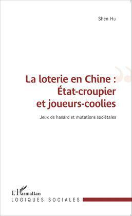 La loterie en Chine : État-croupier et joueurs-coolies