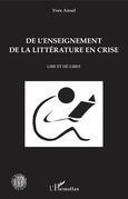 De l'enseignement de la littérature en crise