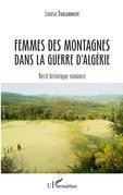 Femmes des montagnes dans la guerre d'Algérie