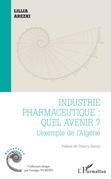 Industrie pharmaceutique : quel avenir ?