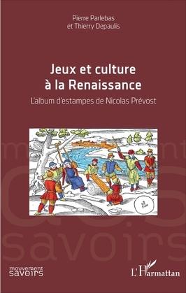 Jeux et culture à la Renaissance