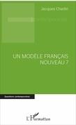 Un modèle français nouveau ?