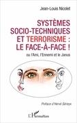 Systèmes socio-techniques et terrorisme : le face-à-face !