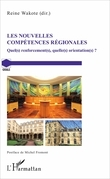 Les nouvelles compétences régionales