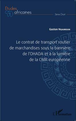 Le contrat de transport routier de marchandises sous la bann