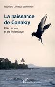La naissance de Conakry