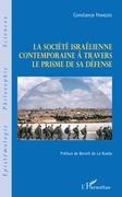 La société israélienne contemporaine à travers le prisme de sa défense