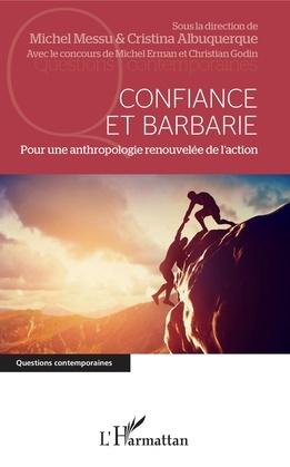 Confiance et barbarie