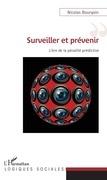 Surveiller et prévenir