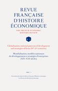Mondialisation, modèles nationaux de développement et stratégies d'entreprises (XIXe-XXIe siècles)