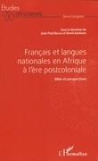 Français et langues nationales en Afrique à l'ère postcoloniale