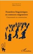 Frontières linguistiques en contextes migratoires