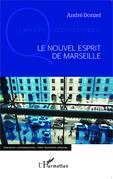 Le nouvel esprit de Marseille