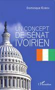 Un concept de Sénat ivoirien