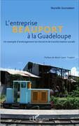 L'entreprise Beauport à la Guadeloupe