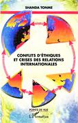 Conflits d'éthiques et crises des relations internationales