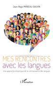 Mes rencontres avec les langues