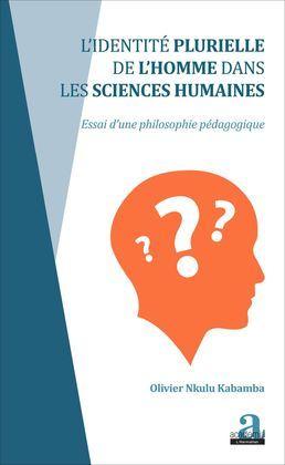 Identité plurielle de l'homme dans les sciences humaines