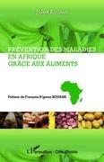 Prévention des maladies en Afrique grâce aux aliments
